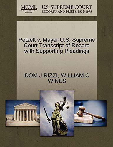 Petzelt v. Mayer U.S. Supreme Court Transcript