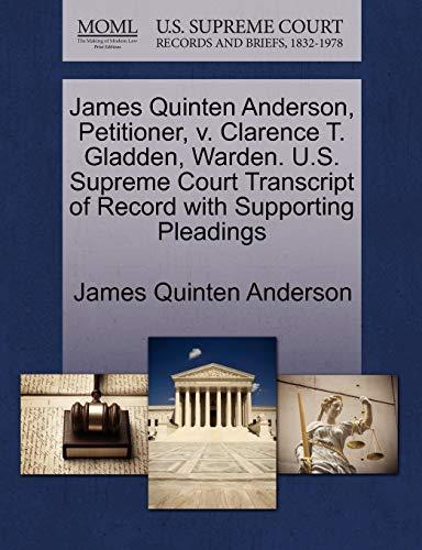 James Quinten Anderson, Petitioner, v. Clarence T. Gladden, Warden. U.S. Supreme Court Transcript ...