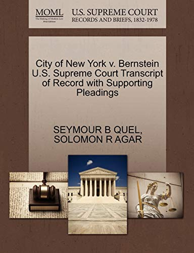 City of New York v. Bernstein U.S. Supreme Court Transcript of Record with Supporting Pleadings: ...