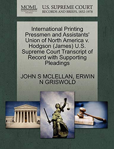 International Printing Pressmen and Assistants Union of: John S McLellan,