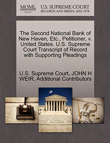 The Second National Bank of New Haven, Etc., Petitioner, v. United States. U.S. Supreme Court ...