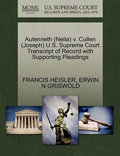 Autenrieth (Neila) V. Cullen (Joseph) U.S. Supreme: Francis Heisler, Erwin