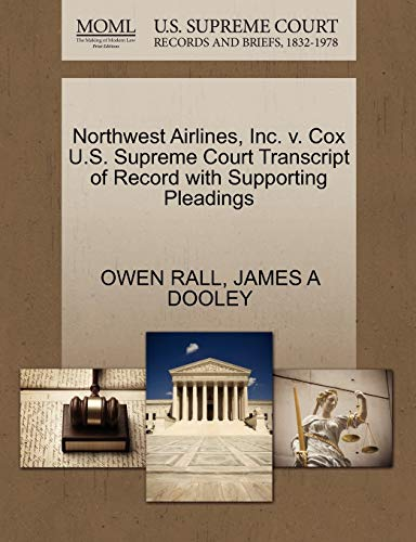 Northwest Airlines, Inc. v. Cox U.S. Supreme Court Transcript of Record with Supporting Pleadings: ...