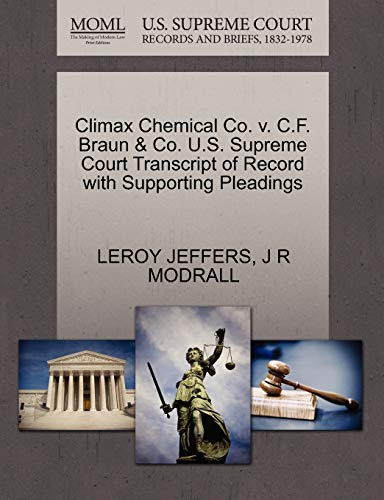 Climax Chemical Co. v. C.F. Braun Co. U.S. Supreme Court Transcript of Record with Supporting ...