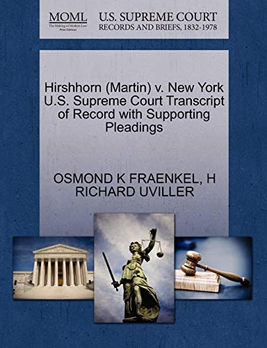 Hirshhorn Martin v. New York U.S. Supreme Court Transcript of Record with Supporting Pleadings: ...