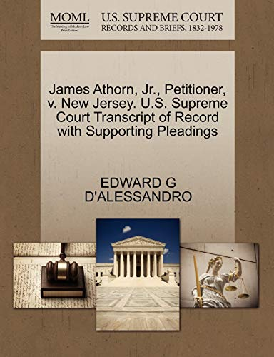James Athorn, Jr., Petitioner, v. New Jersey. U.S. Supreme Court Transcript of Record with ...