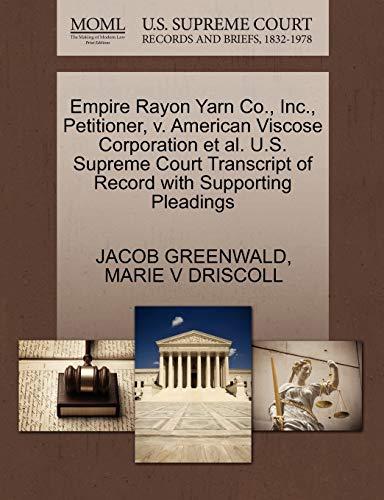 Empire Rayon Yarn Co., Inc., Petitioner, v. American Viscose Corporation et al. U.S. Supreme Court ...