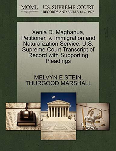 Xenia D. Magbanua, Petitioner, v. Immigration and Naturalization Service. U.S. Supreme Court ...