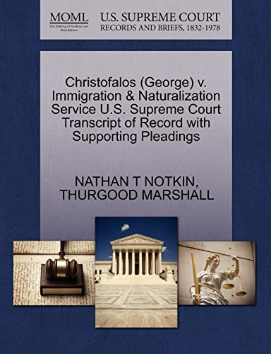 9781270519799: Christofalos (George) v. Immigration & Naturalization Service U.S. Supreme Court Transcript of Record with Supporting Pleadings