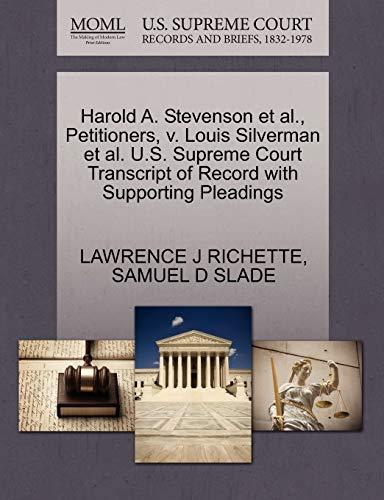 Harold A. Stevenson et al., Petitioners, v. Louis Silverman et al. U.S. Supreme Court Transcript of...