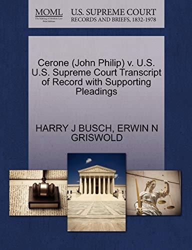 9781270530022: Cerone (John Philip) v. U.S. U.S. Supreme Court Transcript of Record with Supporting Pleadings