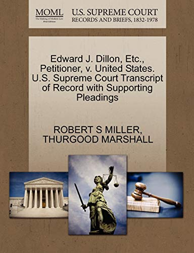 Edward J. Dillon, Etc., Petitioner, v. United States. U.S. Supreme Court Transcript of Record with ...