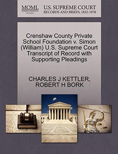 Crenshaw County Private School Foundation v. Simon William U.S. Supreme Court Transcript of Record ...