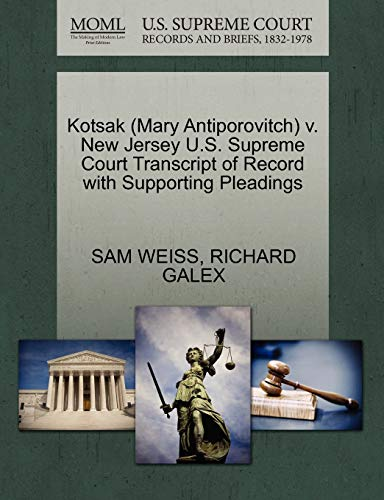 Kotsak (Mary Antiporovitch) V. New Jersey U.S. Supreme Court Transcript of Record with Supporting ...