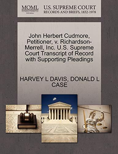 John Herbert Cudmore, Petitioner, v. Richardson-Merrell, Inc. U.S. Supreme Court Transcript of ...
