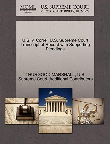 9781270536789: U.S. v. Correll U.S. Supreme Court Transcript of Record with Supporting Pleadings