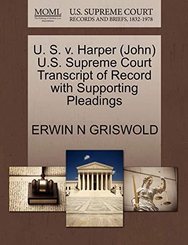 9781270539261: U. S. v. Harper (John) U.S. Supreme Court Transcript of Record with Supporting Pleadings