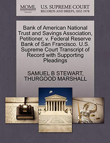 Bank of American National Trust and Savings Association, Petitioner, v. Federal Reserve Bank of San...