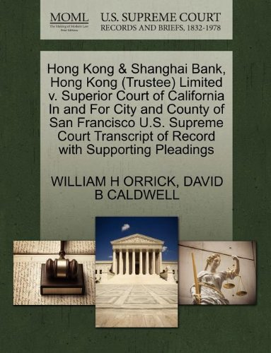 Hong Kong Shanghai Bank, Hong Kong (Trustee): William H Orrick,