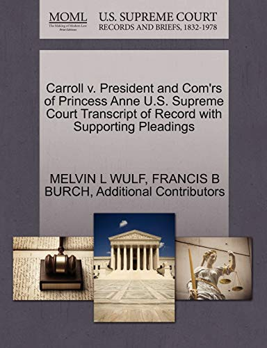 Carroll V. President and Comrs of Princess Anne U.S. Supreme Court Transcript of Record with ...