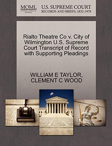 Rialto Theatre Co V. City of Wilmington: William E Taylor,