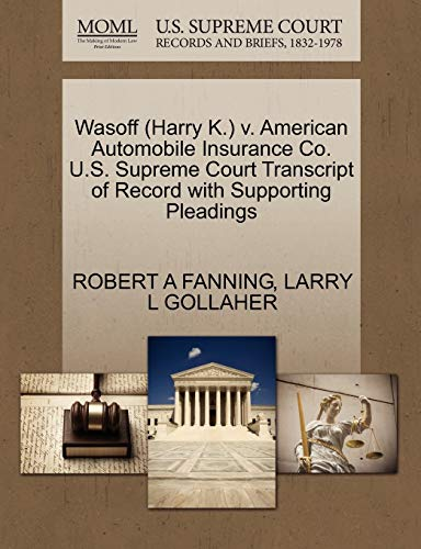 Wasoff (Harry K.) V. American Automobile Insurance: Robert A Fanning,