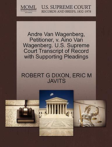 Andre Van Wagenberg, Petitioner, V. Aino Van: Eric M Javits