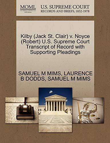 Kilby (Jack St. Clair) V. Noyce (Robert): Samuel M Mims,