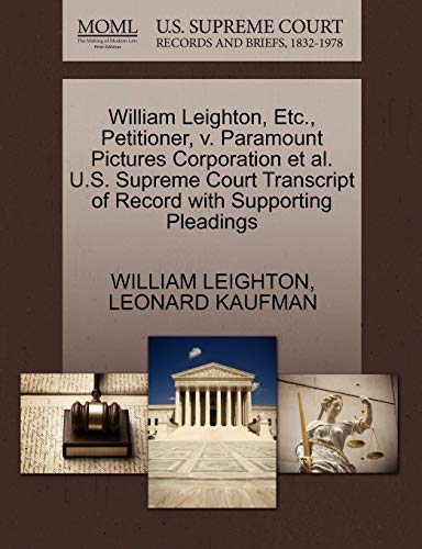 William Leighton, Etc., Petitioner, V. Paramount Pictures: William Leighton, Leonard