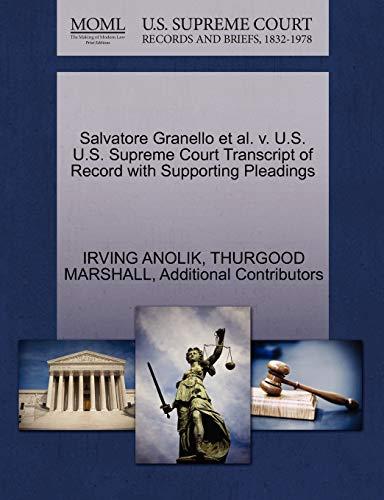 9781270553984: Salvatore Granello et al. v. U.S. U.S. Supreme Court Transcript of Record with Supporting Pleadings