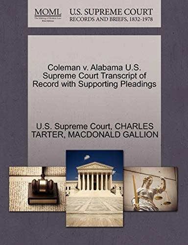 9781270555933: Coleman v. Alabama U.S. Supreme Court Transcript of Record with Supporting Pleadings