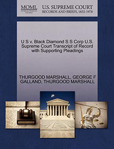 U S v. Black Diamond S S Corp U.S. Supreme Court Transcript of Record with Supporting Pleadings: ...