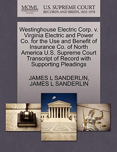 Westinghouse Electric Corp. v. Virginia Electric and Power Co. for the Use and Benefit of Insurance...