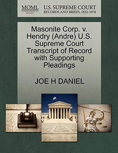 Masonite Corp. V. Hendry (Andre) U.S. Supreme: Joe H Daniel