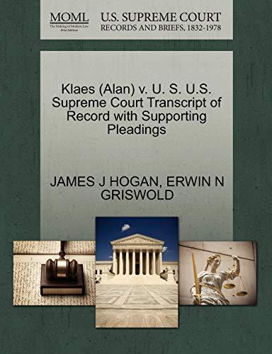 Klaes (Alan) V. U. S. U.S. Supreme: James J Hogan,