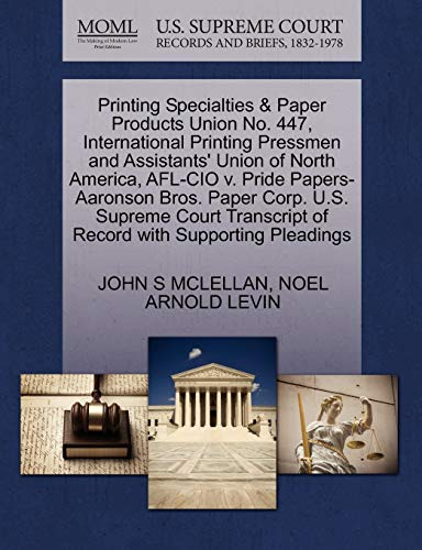 Printing Specialties and Paper Products Union No.: John S McLellan