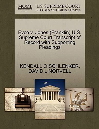 9781270577744: Evco v. Jones (Franklin) U.S. Supreme Court Transcript of Record with Supporting Pleadings