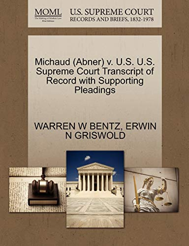 9781270581499: Michaud (Abner) v. U.S. U.S. Supreme Court Transcript of Record with Supporting Pleadings