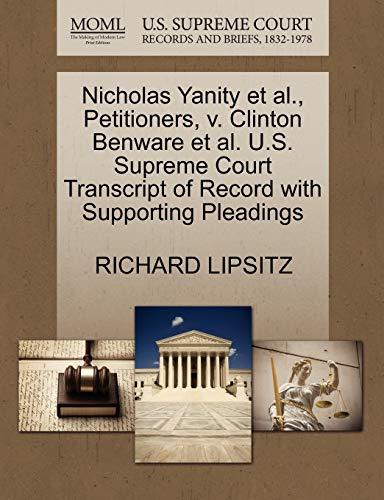 Nicholas Yanity et al., Petitioners, v. Clinton Benware et al. U.S. Supreme Court Transcript of ...