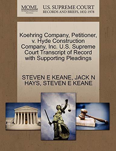 Koehring Company, Petitioner, V. Hyde Construction Company,: Steven E Keane