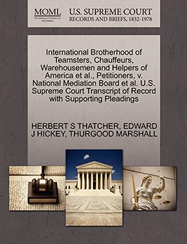 International Brotherhood of Teamsters, Chauffeurs, Warehousemen and Helpers of America et al., ...