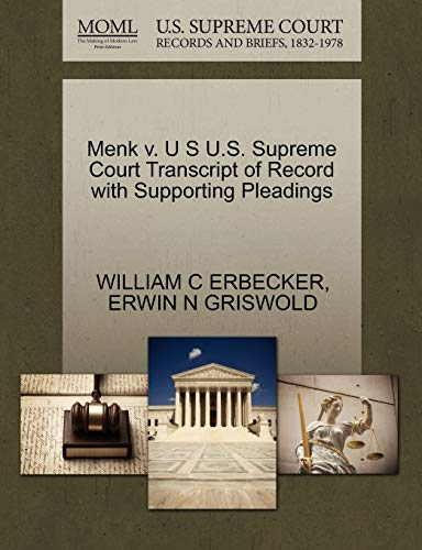 9781270600367: Menk v. U S U.S. Supreme Court Transcript of Record with Supporting Pleadings