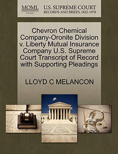 Chevron Chemical Company-Oronite Division v. Liberty Mutual Insurance Company U.S. Supreme Court ...
