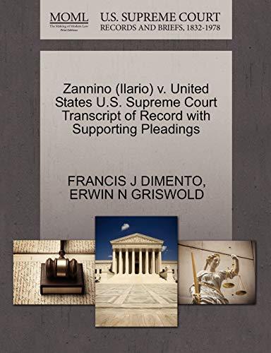 Zannino (Ilario) V. United States U.S. Supreme: Francis J Dimento,