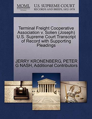 Terminal Freight Cooperative Association V. Solien (Joseph) U.S. Supreme Court Transcript of Record...