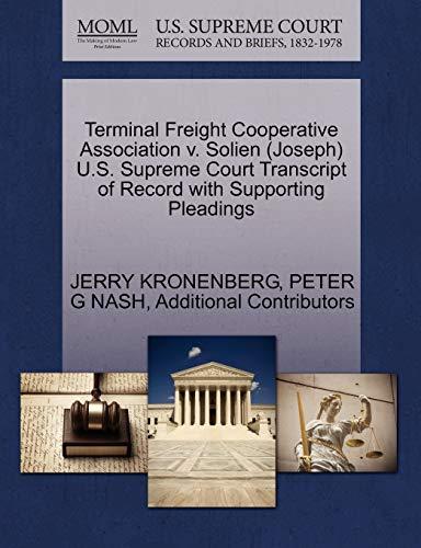 Terminal Freight Cooperative Association V. Solien (Joseph) U.S. Supreme Court Transcript of Record...