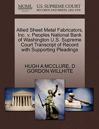 Allied Sheet Metal Fabricators, Inc. v. Peoples National Bank of Washington U.S. Supreme Court ...