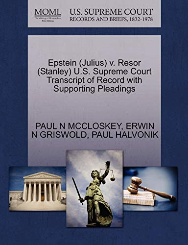 9781270611882: Epstein (Julius) v. Resor (Stanley) U.S. Supreme Court Transcript of Record with Supporting Pleadings