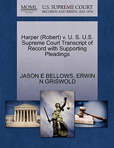 9781270626459: Harper (Robert) v. U. S. U.S. Supreme Court Transcript of Record with Supporting Pleadings