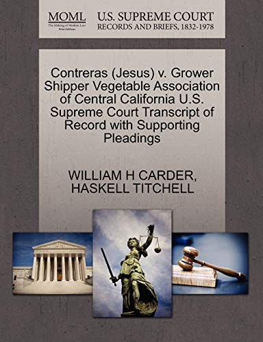 Contreras Jesus v. Grower Shipper Vegetable Association of Central California U.S. Supreme Court ...